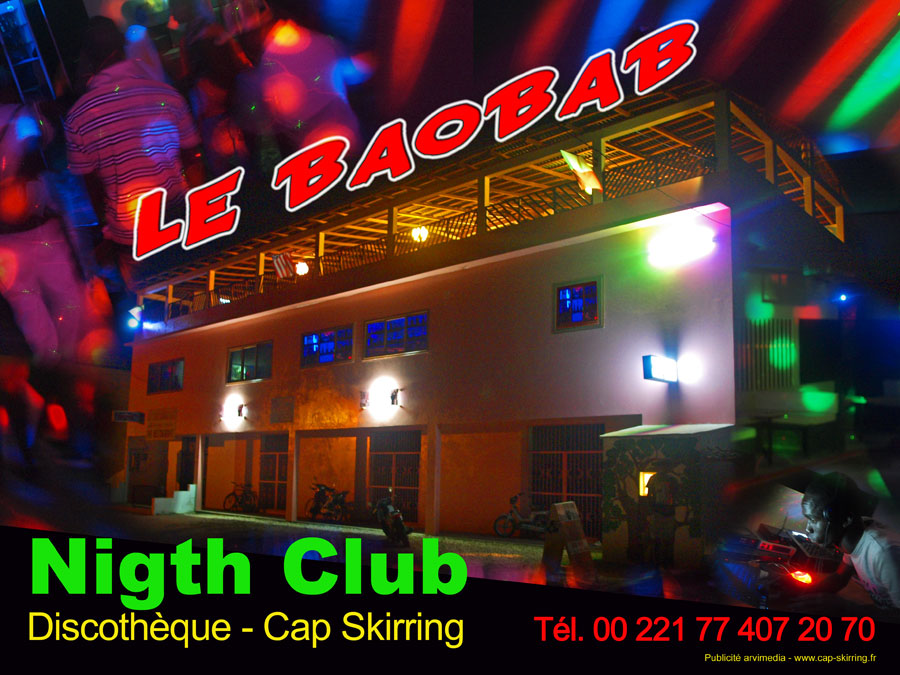 Discoth que cap skirring le baobab nigth club for Exterieur boite de nuit